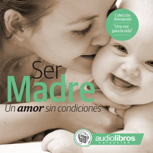 Ser Madre audiobook cover art