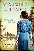 somewhere in france : a novel of the great war