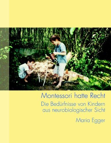 Montessori hatte Recht