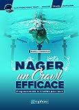 Nager un crawl efficace - Progression en 11 étapes pour tous (Natation pour tous) - Format Kindle - 9,99 €