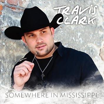 Somewhere In Mississippi