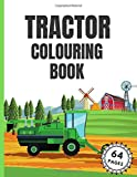 Tractor Colouring Book: Cool Coloring Tractors For Kids...