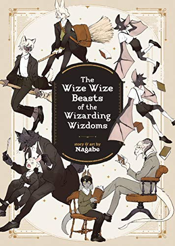 Nagabe: The Wize Wize Beasts of the Wizarding Wizdoms