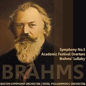 Brahms: Symphony No. 3, Academic Festival Overture, Brahms' Lullaby