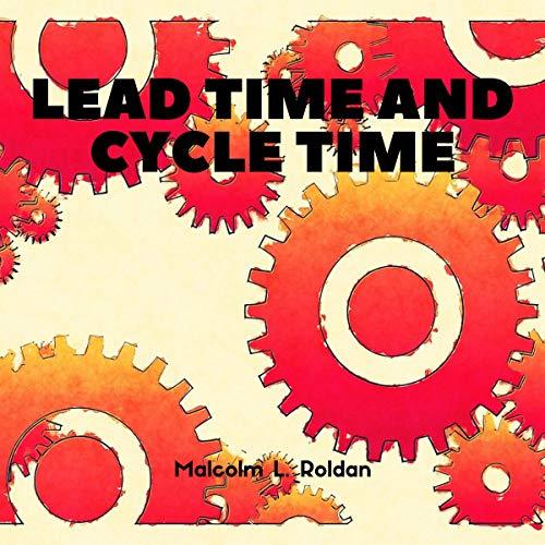 Page de couverture de Lead Time and Cycle Time