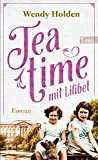 Teatime mit Lilibet: Roman