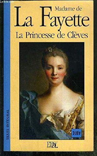 La princesse de Clèves Précédé de Histoire de la princesse de Montpensier sous le règne de Charles IX (Grands classiques)
