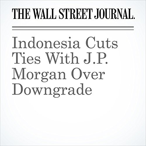 Indonesia Cuts Ties With J.P. Morgan Over Downgrade copertina