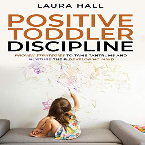 Positive Toddler Discipline  By  cover art