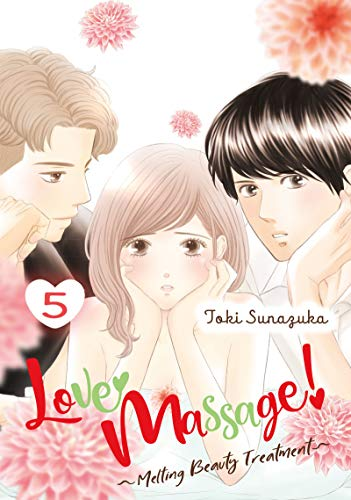 Love Massage: Melting Beauty Treatment Vol. 5 (English Edition)