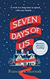 Seven Days of Us: the most hilarious and life-affirming novel about a family in crisis (English Edition)