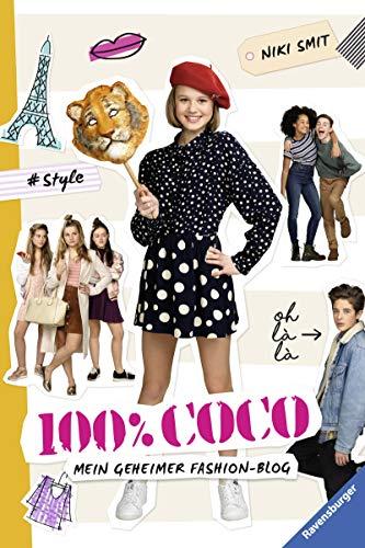 100{826985cf12d1d944cee16cd5865cb590c8391721dc52dbc2e8a74da097480724} Coco. Mein geheimer Fashion-Blog (Ravensburger Taschenbücher)