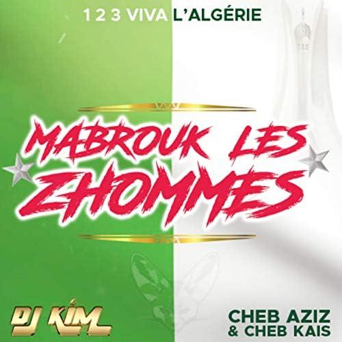 DJ Kim feat. Cheb Aziz & Cheb Kais