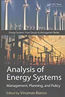 Analysis of Energy Systems: Management, Planning and Policy