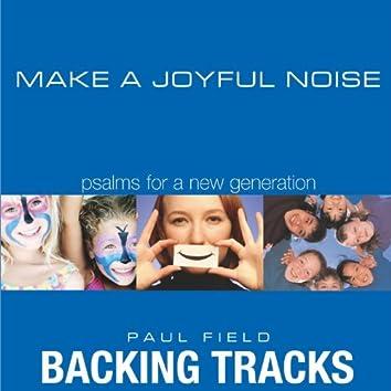 Make a Joyful Noise: Psalms for a New Generation [Backing Track]