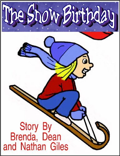 The Snow Birthday by Dean R. Giles & Others ebook deal