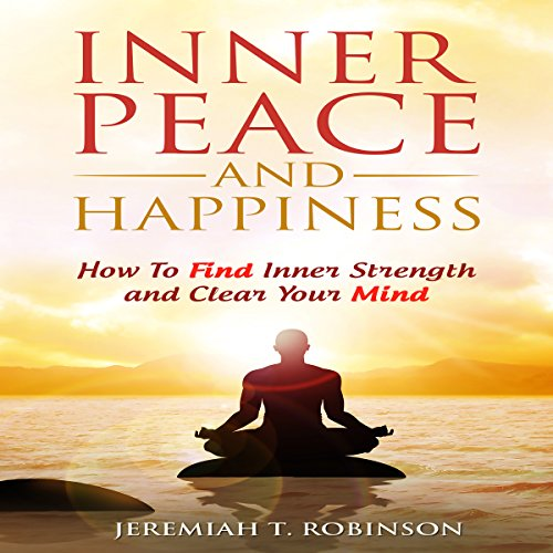 Inner Peace and Happiness audiobook cover art
