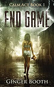 End Game (Calm Act Book 1)
