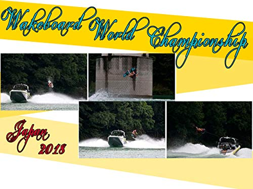 Wakeboard World Championship 2018 in Japan
