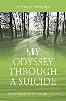 My Odyssey Through a Suicide: Wandering by Way of a Satanic Attack