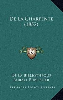 de La Charpente (1852)