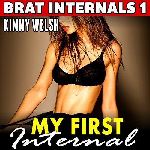 My First Internal: Brat Internals 1 audiobook cover art