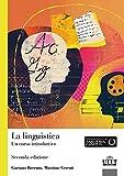 La linguistica. Un corso introduttivo...