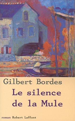 Le silence de la mule (ECOLE DE BRIVE) PDF Books
