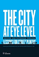 The City at Eye Level: Lessons for Street Plinths: Extended Version