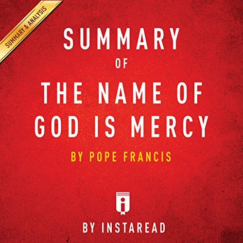 Summary of The Name of God Is Mercy by Pope Francis | Includes Analysis cover art