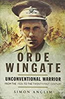 Orde Wingate: From the 1920s to the Twenty-first Century