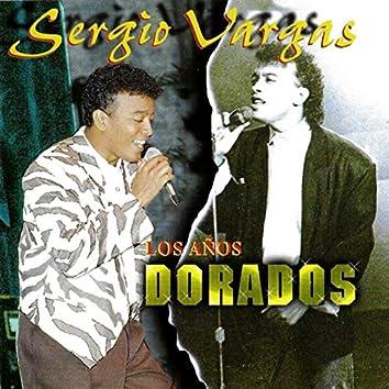 Los Años Dorados de Sergio Vargas