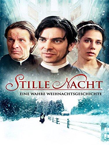 Stille Nacht - Eine wahre Weihnachtsgeschichte [dt./OV]