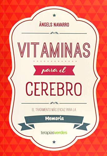 Vitaminas para el cerebro. Memoria (Terapias Actividades)