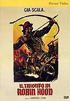 Il Trionfo Di Robin Hood [Italian Edition]
