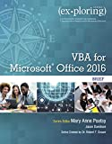Exploring VBA for Microsoft Office 2016 Brief (Exploring for Office 2016 Series)