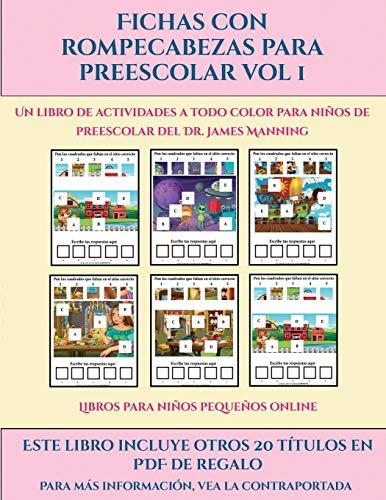 Libros para niños pequeños online (Fichas con rompecabezas para preescolar Vol 1): Este libro contiene 30 fichas con actividades a todo color para niños de 4 a 5 años (30)