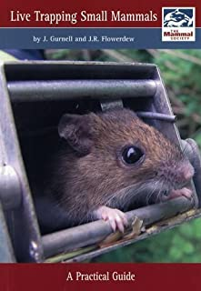Live Trapping Small Mammals (Mammal Society Occasional Publications) by J. Gurnell (2006-06-01)