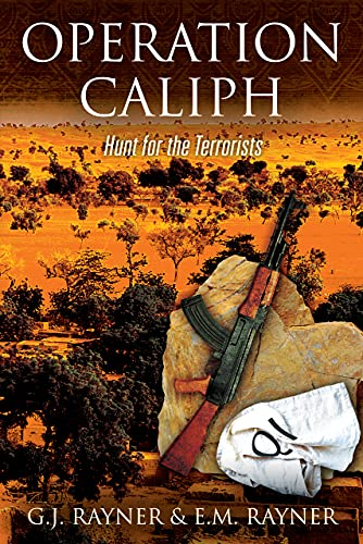 Operation Caliph: Hunt for the Terrorists by [G.J. Rayner, E.M. Rayner]