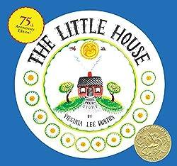 Little House by Virginia Lee Burton
