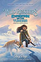 Wild Rescuers: Expedition on the Tundra (Wild Rescuers (3))