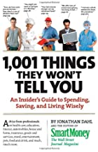 1,001 Things They Won't Tell You: An Insider's Guide to Spending, Saving, and Living Wisely