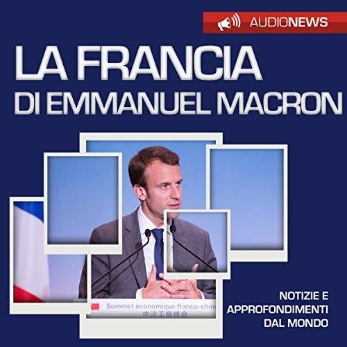 La Francia di Emmanuel Macron audiobook cover art