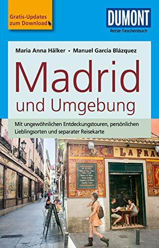 DuMont Reise-Taschenbuch Reiseführer Madrid und Umgebung (DuMont Reise-Taschenbuch E-Book)