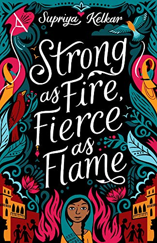 Strong as Fire, Fierce as Flame (English Edition)