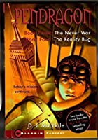 Pendragon, Books 3 and 4 - The Never War, The Reality Bug 0681054417 Book Cover