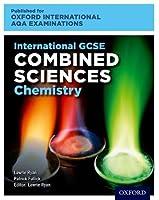 Oxford International AQA Examinations: International GCSE Combined Sciences Chemistry