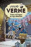 Julio Verne 4. Veinte mil leguas de viaje submarino. (INOLVIDABLES)