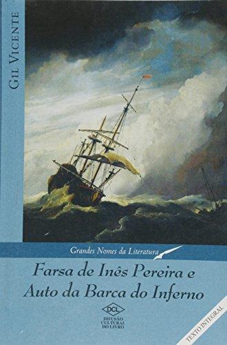 Farsa De Ines Pereira E Auto Da Barca Do Inferno