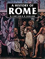 A History of Rome: Down to the Age of Constantine